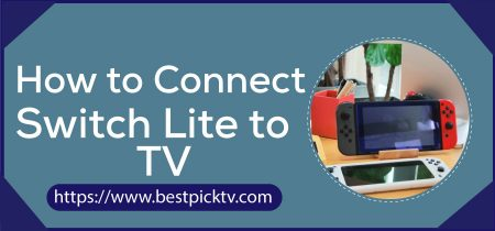 How to Connect Switch Lite to TV