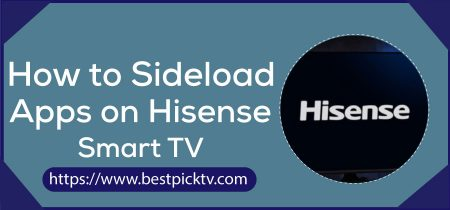 How to sideload Apps on Hisense Smart TV